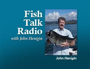 Fish Talk Radio – John Henigin