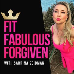 Fit Fabulous Forgiven