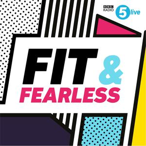 Best Fitness Podcasts (2019): Fit & Fearless