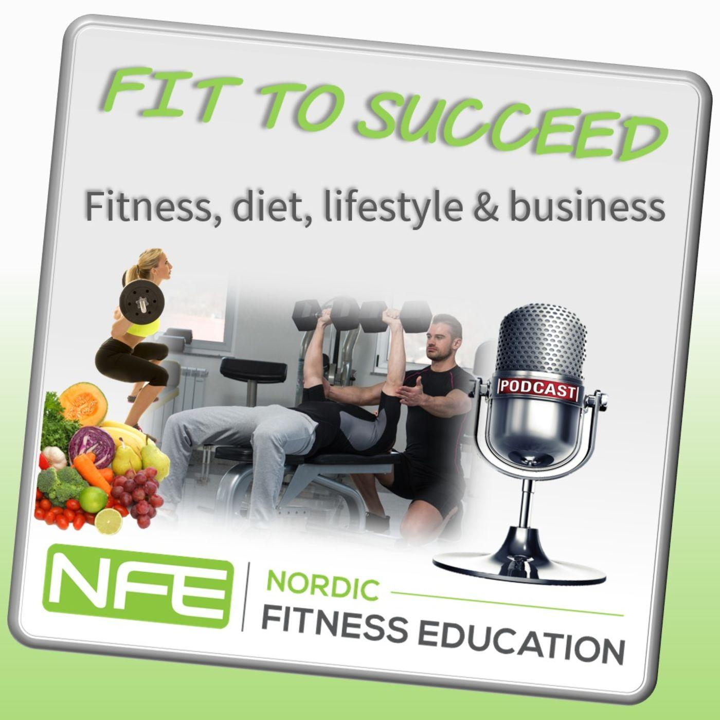 Fit to Succeed (podcast) - Nordic Fitness Education | Listen
