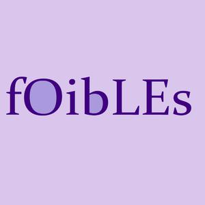 Best Podcasting Podcasts (2019): Foibles: A Mother-Daughter Podcast
