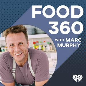 Best Food Podcasts (2019): Food 360 with Marc Murphy