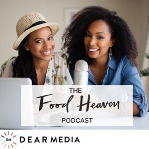 Food Heaven Podcast