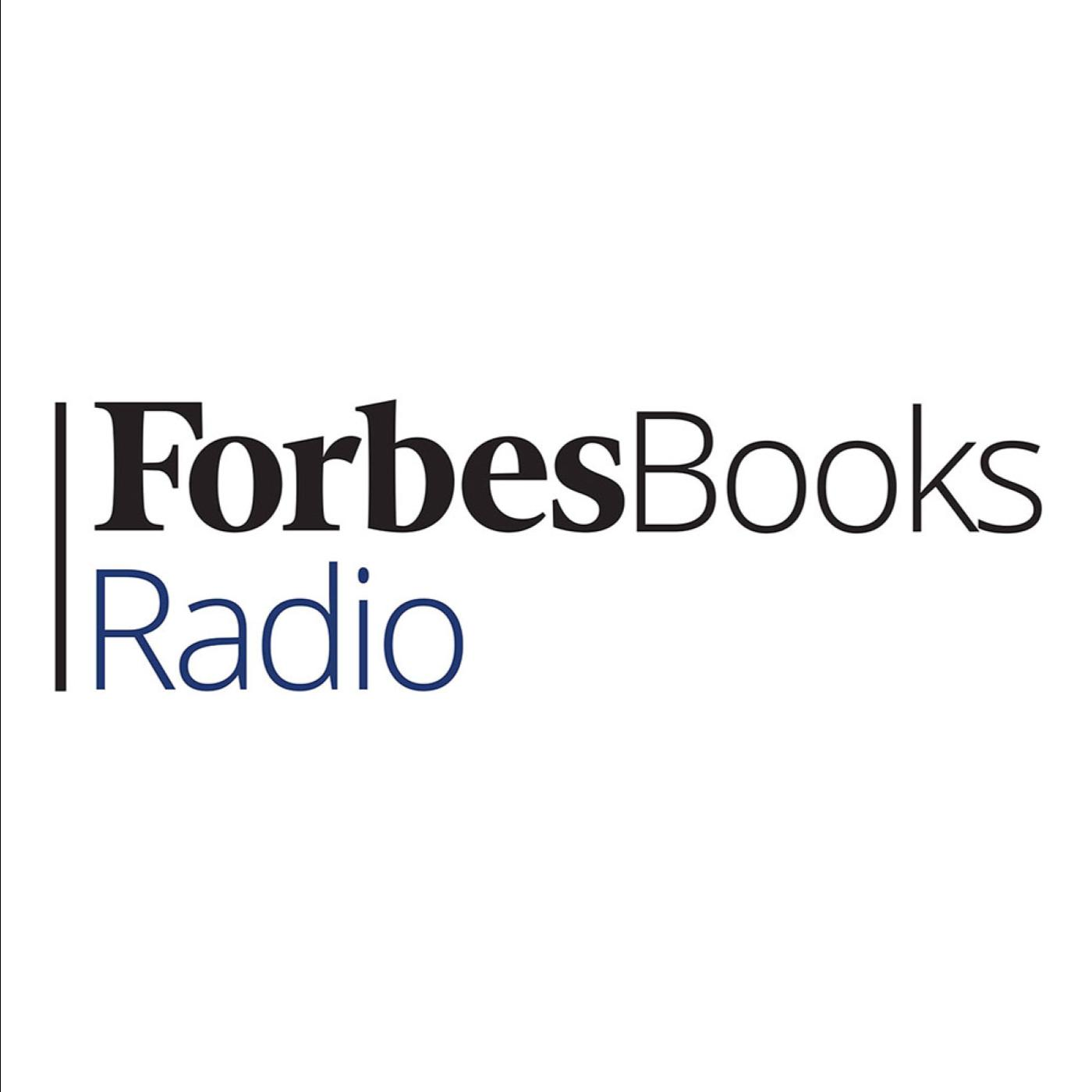 ForbesBooks Radio (podcast) - Gregg Stebben and Kate Delaney