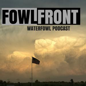 Best Outdoor Podcasts (2019): Fowl Front Waterfowl Podcast