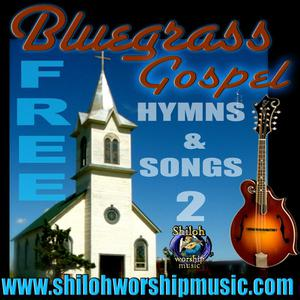 Victory In Jesus - Free Bluegrass Gospel Hymns Songs 2