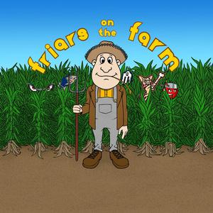 Friars on the Farm