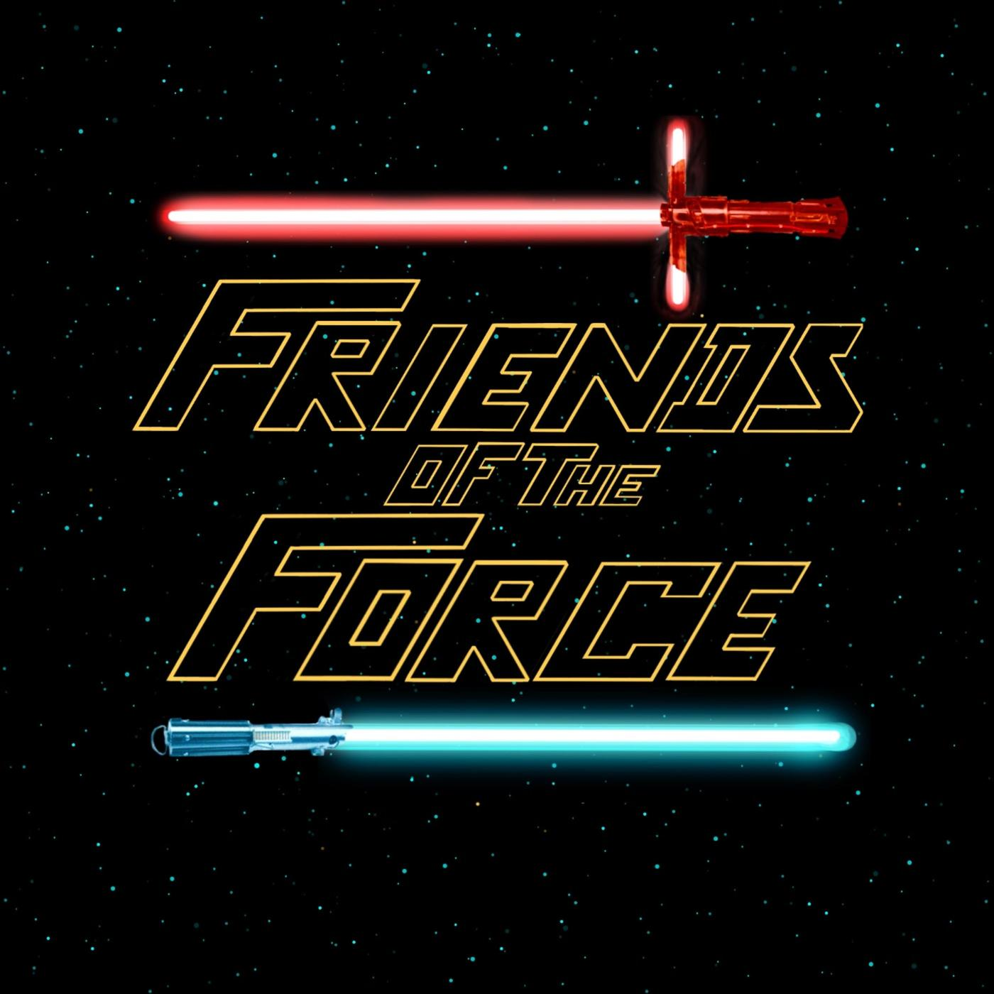 Friends of the Force (podcast) - Brad Whipple | Listen Notes