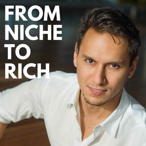 From Niche To Rich