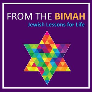Best Judaism Podcasts (2019): From the Bimah: Jewish Lessons for Life