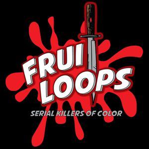 Fruitloops: Serial Killers of Color