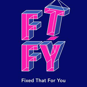 Best Software How-To Podcasts (2019): FTFY: Fixed That For You