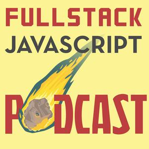 Full Stack Javascript Podcast