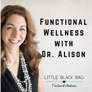 Functional Wellness with Dr. Alison