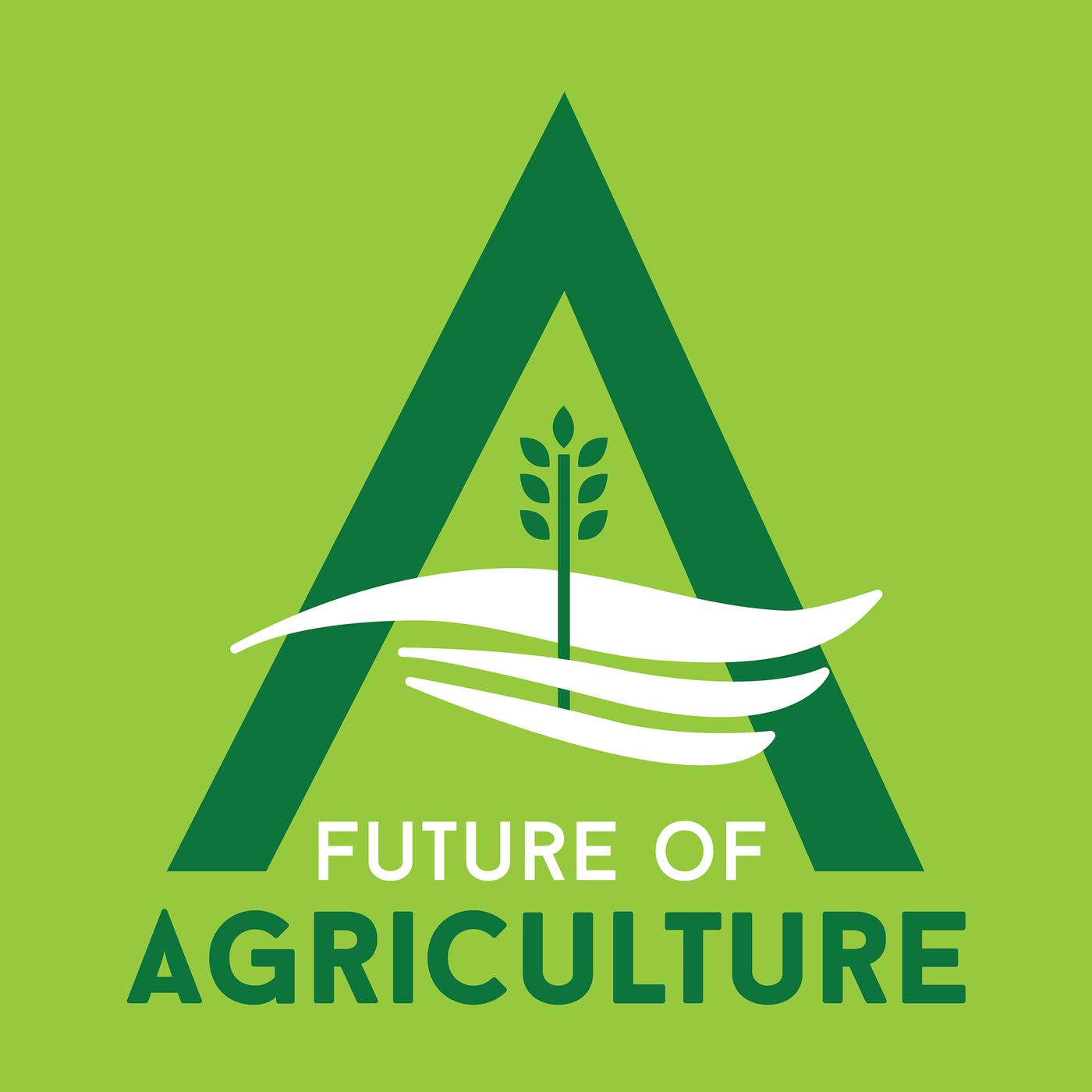 Future of Agriculture (podcast) - Tim Hammerich, Agribusiness