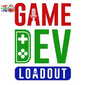 Game Dev Loadout   A Game Developer Podcast