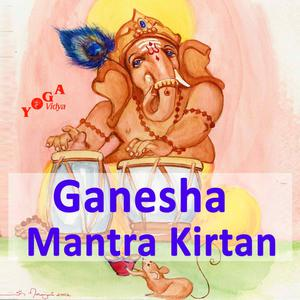 Best Hinduism Podcasts (2019): Ganesha Mantra and Kirtan