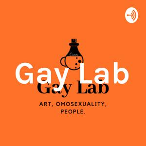 Gay Lab podcast