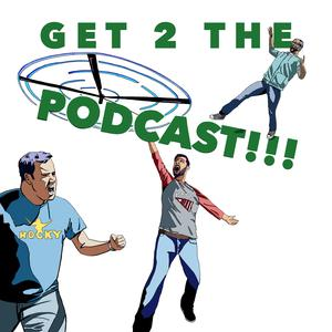 Get 2 The Podcast