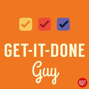Best Management Podcasts (2019): Get-It-Done Guy's Quick and Dirty Tips to Work Less and Do More