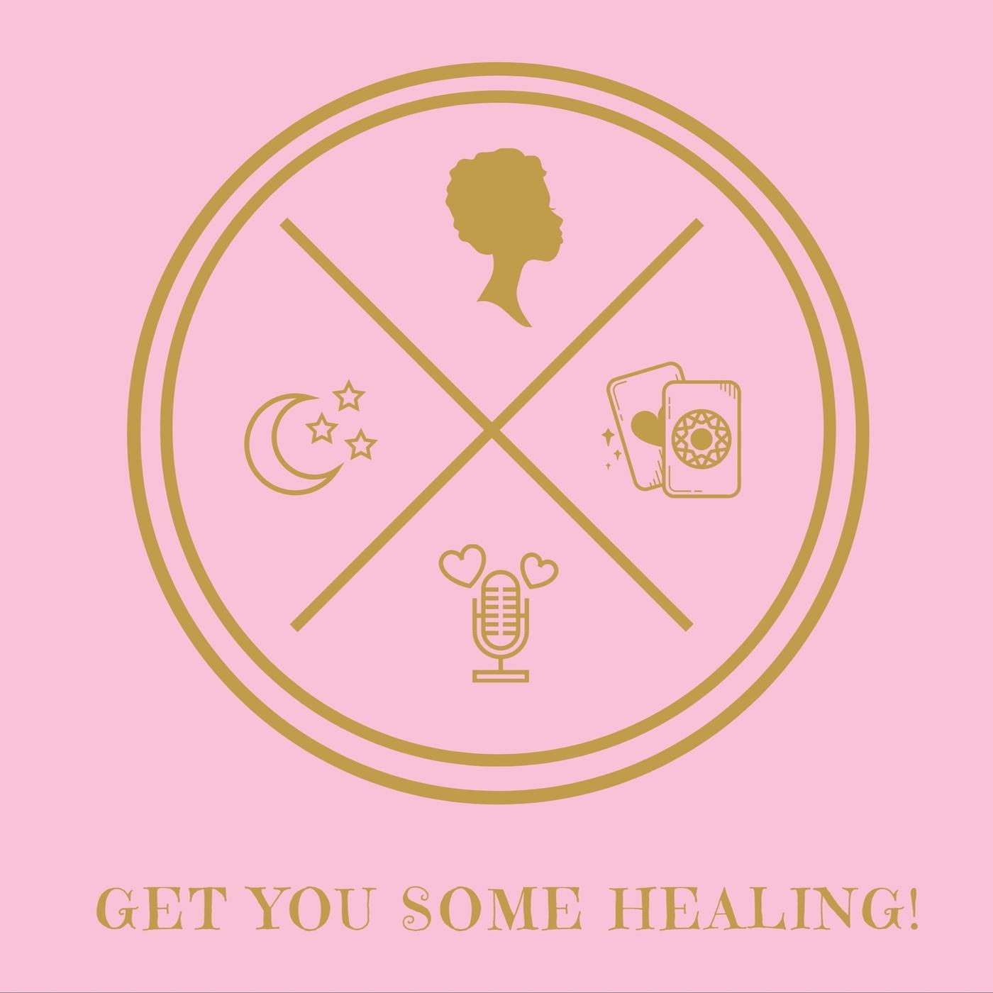 Get You Some Healing! (podcast) - Li Ade | Listen Notes