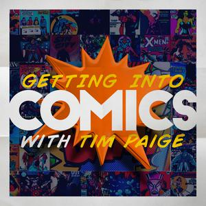 Getting Into Comics: A Newbie's Guide To Getting Started Reading Comic Books