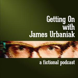 Getting On with James Urbaniak