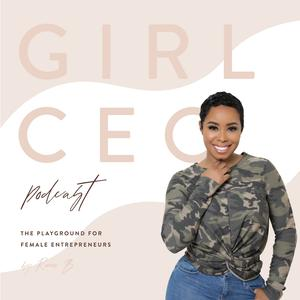 Best Investing Podcasts (2019): Girl CEO Podcast