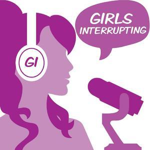 Girls Interrupting