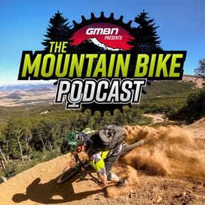 Best Outdoor Podcasts (2019): GMBN Presents The Mountain Bike Podcast