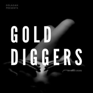 Best Performing Arts Podcasts (2019): Gold Diggers