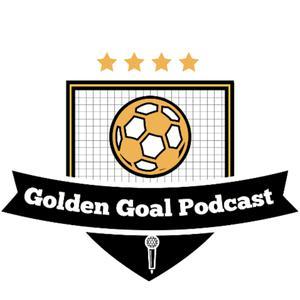 Best Sports News Podcasts (2019): Golden Goal Podcast