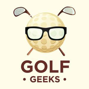 Best Golf Podcasts (2019): GOLF GEEKS