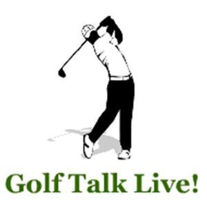 Best Golf Podcasts (2019): Golf Talk Live