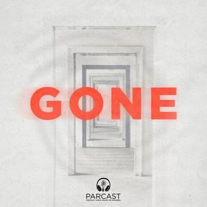 Best True Crime Podcasts (2019): GONE