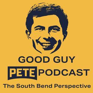 Best National Podcasts (2019): Good Guy Pete Buttigieg