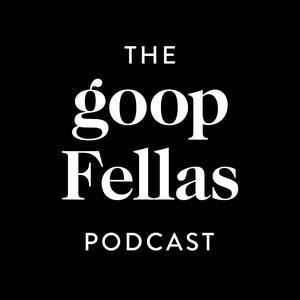 Best Health Podcasts (2019): goopfellas