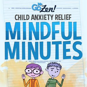 Best Health & Fitness Podcasts (2019): GoZen Anxiety Relief for Kids