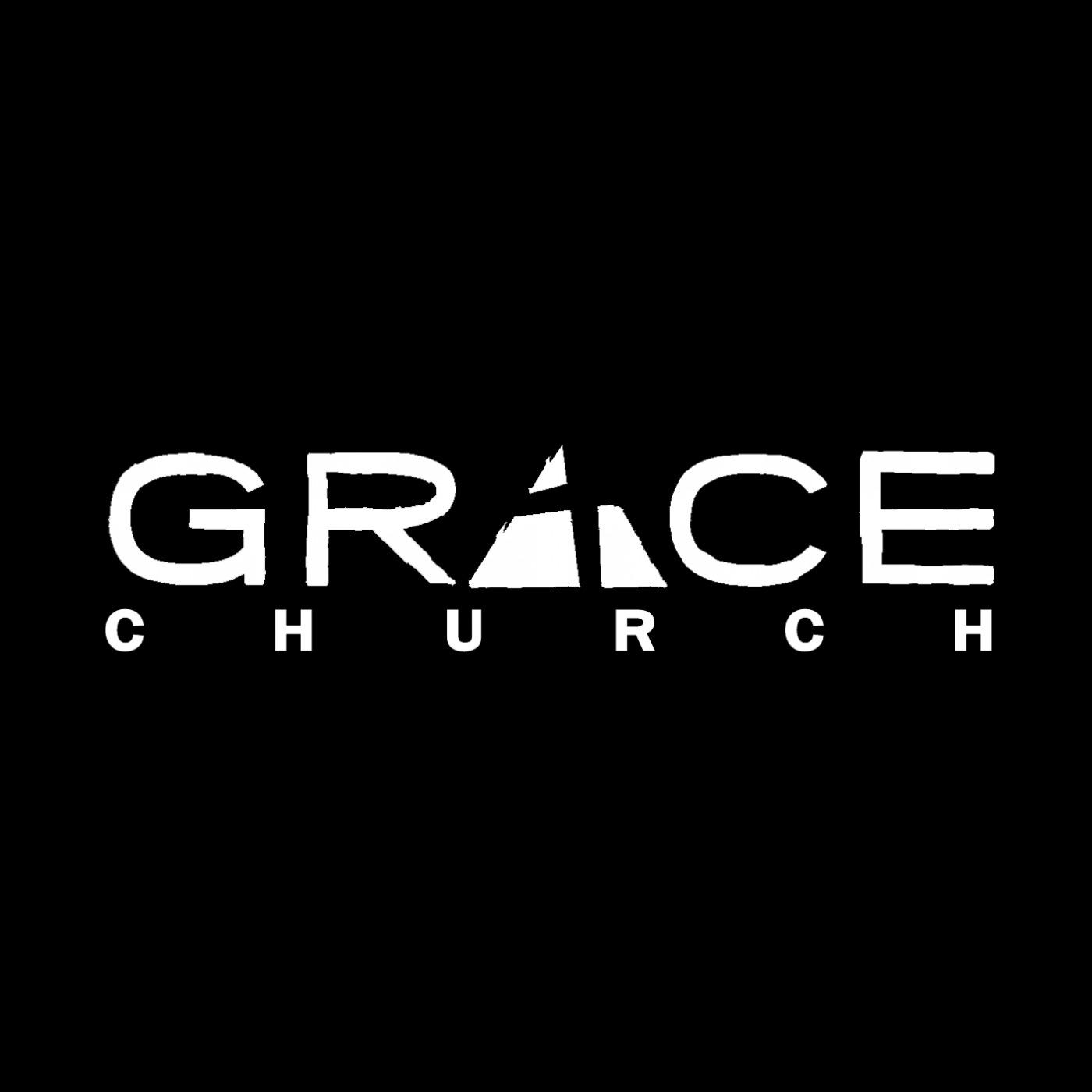 Grace Church Of La Verne Podcast Grace Church Of La Verne