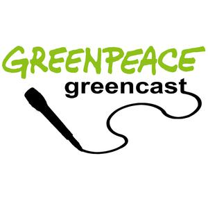 Best National Podcasts (2019): Greenpeace Greencast
