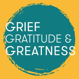 Best Philosophy Podcasts (2019): Grief Gratitude & Greatness