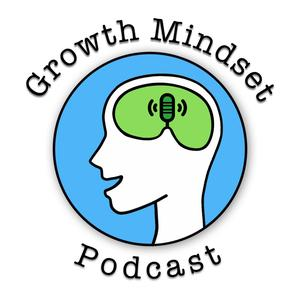 Best Philosophy Podcasts (2019): Growth Mindset Podcast