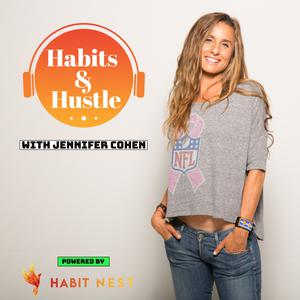 Best Health Podcasts (2019): Habits and Hustle