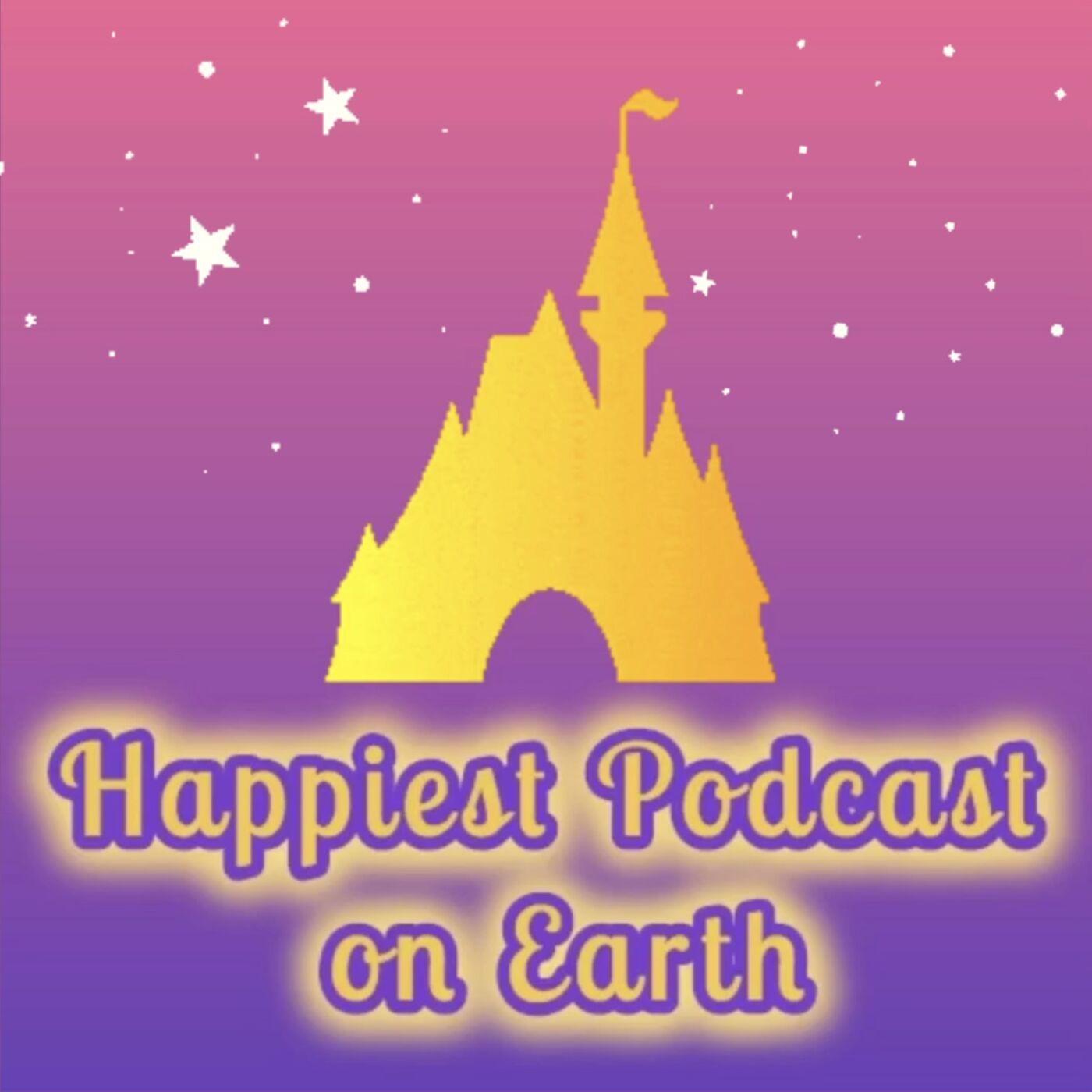 Happiest Podcast On Earth - Disney | Listen Notes