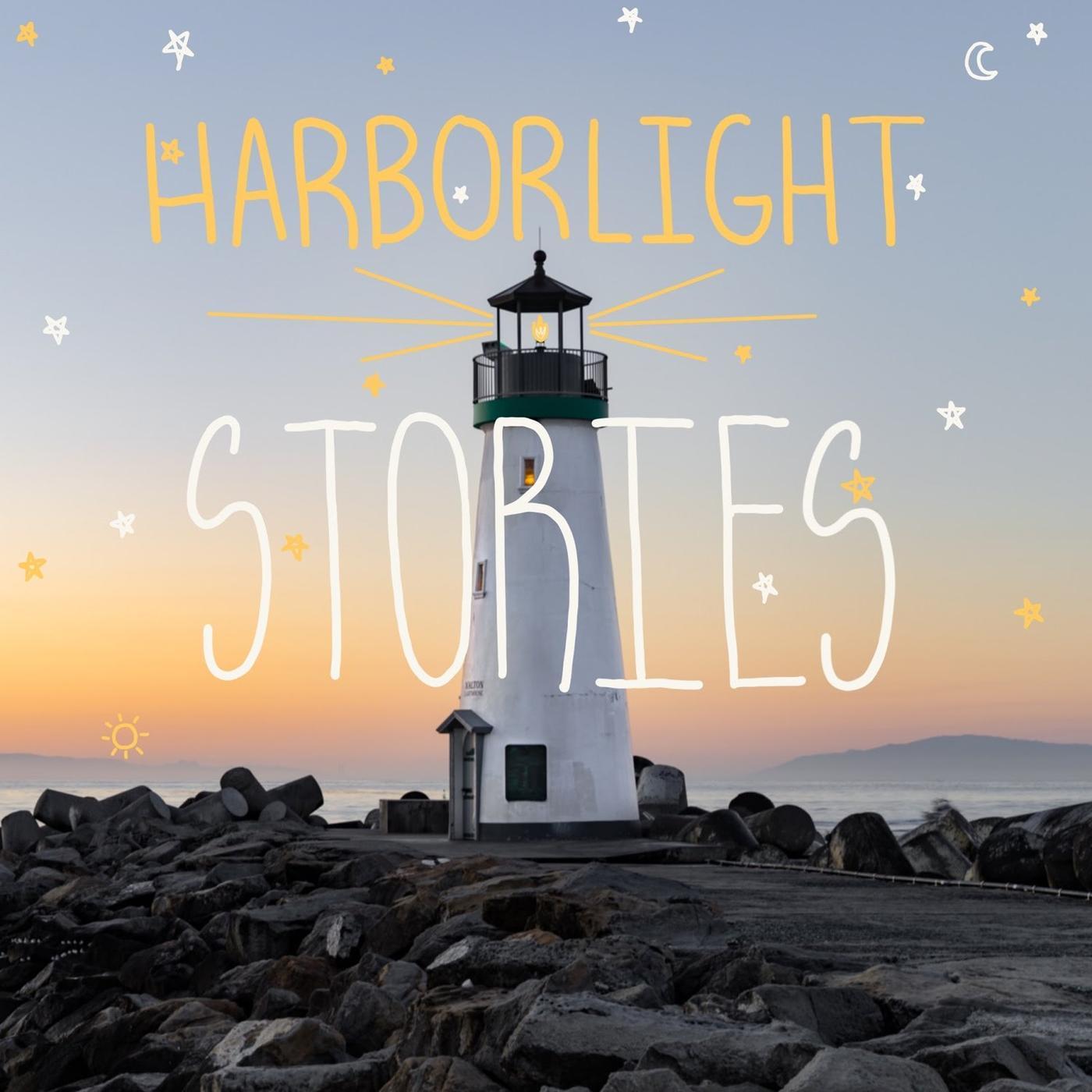 Harbor Light Stories Podcast Harbor Light Church Listen Notes