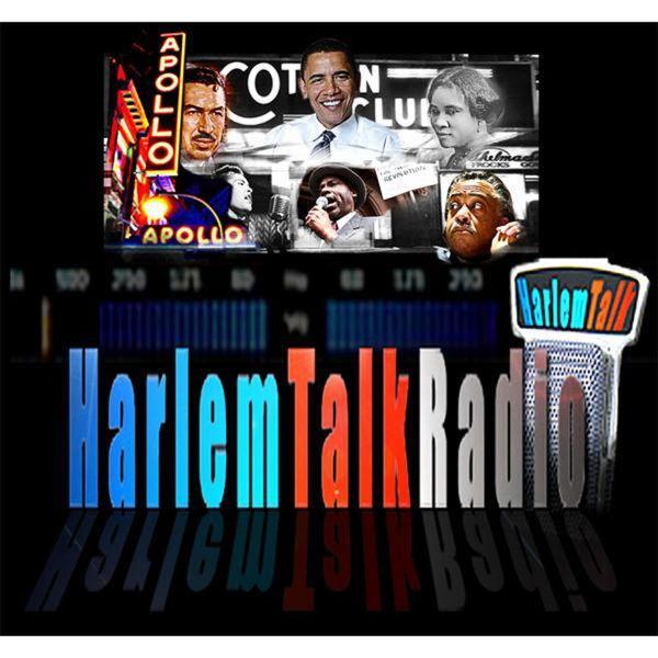HarlemTalkRadio (podcast) - HarlemTalkRadio | Listen Notes