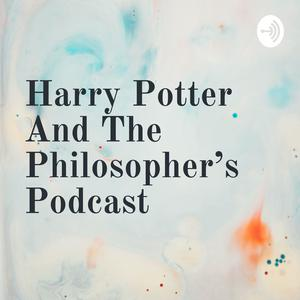 Harry Potter And The Philosopher's Podcast