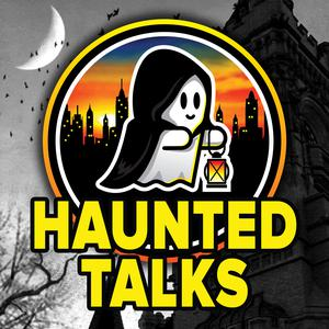 Haunted Talks - The Official Podcast of The Haunted Walk