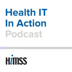 Health IT in Action Podcast