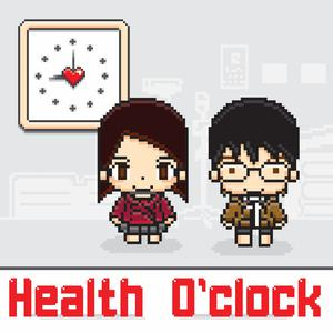 Health O' Clock Podcast